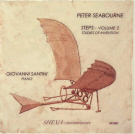 Seabourne: Steps Volume 2 Studies of Invention - played by Giovanni Santini. This was highly praised in Gramophone Magazine - Sept 2013 - and by Music Web International.'s reviewer. It is found on Discovery Records, Amazon, Crotchet, MDT, Presto Classics and many other online CD retailers.