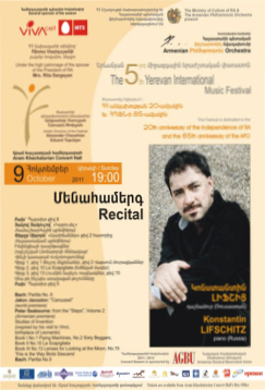 Konstantin Lifschitz who has twice inlcuded five movements in recitals in Germany and Armenia